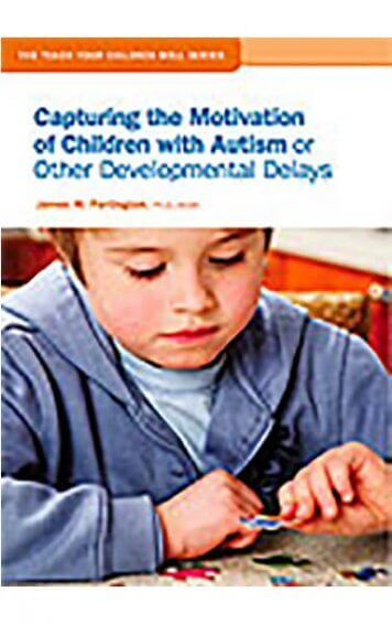 capturing the motivation of children with autism or other developmental disabilities