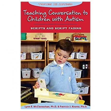 Teaching Conversation to Children with Autism Scripts and Script Fading
