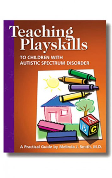Teaching Playskills to Children with Autistic Spectrum Disorder