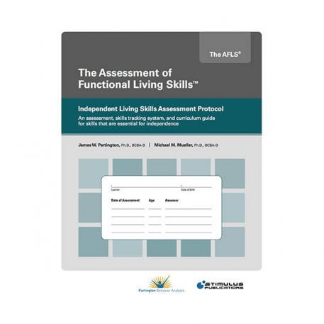 AFLS Independent Living Skills Assessment Protocol